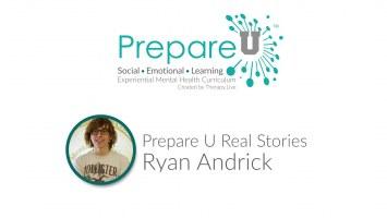 Ryan Andrick's Story on Prepare U Video